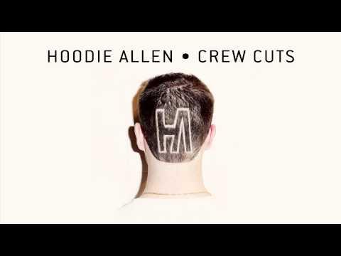 Hoodie Allen - Crew Cuts - Let Me Be Me