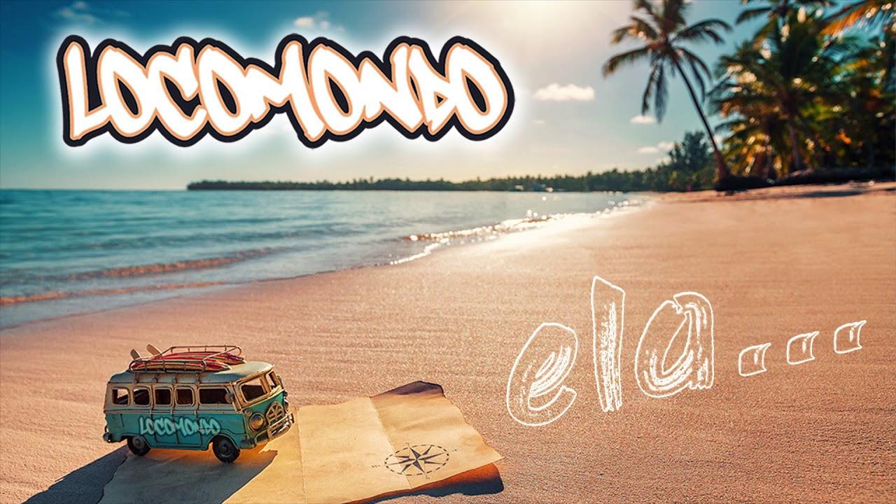 locomondo-ela-official-audio-release-locomondo