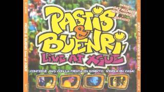 Pastis & Buenri - Live At Xque