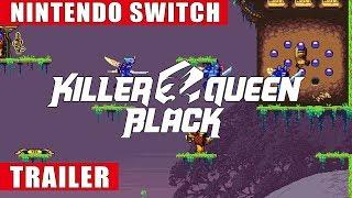 Killer Queen Black - Nintendo Switch Announcement Trailer