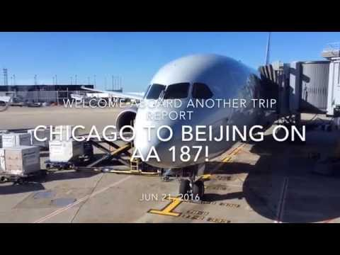 TRIP REPORT: American Airlines 787| business class| Chicago to Beijing|