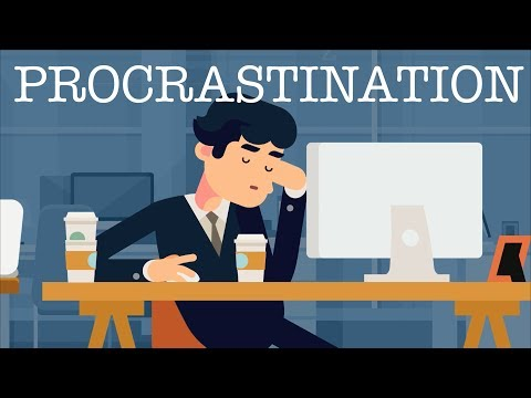 The Psychology of Procrastination & How To Stop Procrastinating
