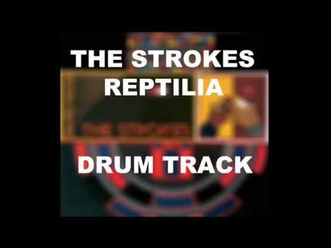The Strokes Reptilia | Drum Track |