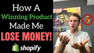 How A Winning Product Can Make You LOSE Money (It Happened To Me)