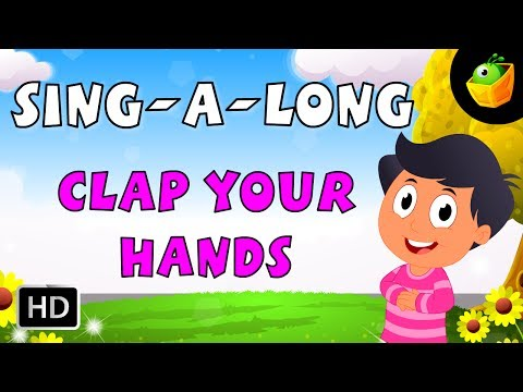 Karaoke: Clap Your Hands - Songs With Lyrics - Cartoon/Animated Rhymes For Kids