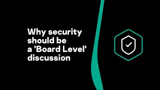 Andrew Rose: why security should be a 'Board Level' discussion