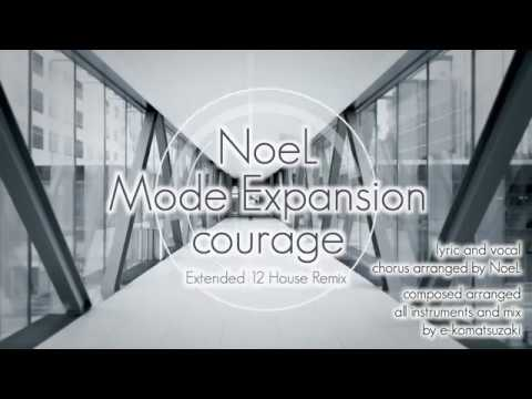 NoeL Mode Expansion courage Extended 12 House Remix