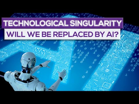 Technological Singularity:  Will We Be Replaced By Artificial Intelligence?