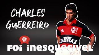 Foi Inesquecível - Charles Guerreiro
