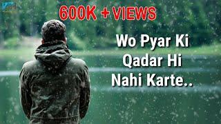 True Line Very Sad Heart Touching Whatsapp Status Video   2 Line Status - Kash Tum Hoti