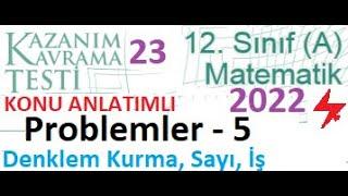 PROBLEMLER 5 _ Mezun 12. Sınıf A MEB Kazanım Testi 22