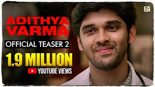 Adithya Varma | Official  Teaser 2 | Dhruv Vikram | Gireesaaya | E4 Entertainment
