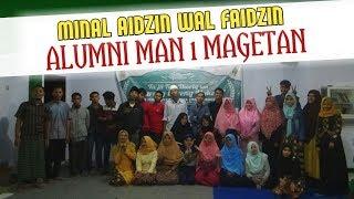 MINAL AIDZIN WAL FAIDZIN  ~BUKBER ALUMNI MAN 1 MAGETAN ANGKATAN 2014