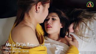 Nhìn Lại Để Yêu Thương - OST Gởi Người Yêu Cho Bạn Thân | NguyenHau Production