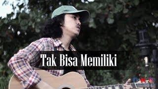 Samsons - Tak Bisa Memiliki (Aldho cover)