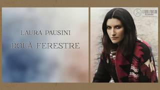 Laura Pausini: Le due finestre - Două ferestre - Romanian lyrics