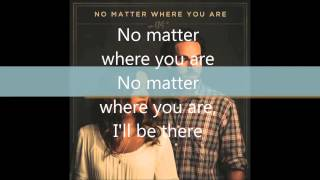 Us The Duo - No Matter Where You Are [Lyric]