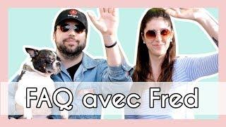 FAQ DE COUPLE ✨– avec Fred Bastien