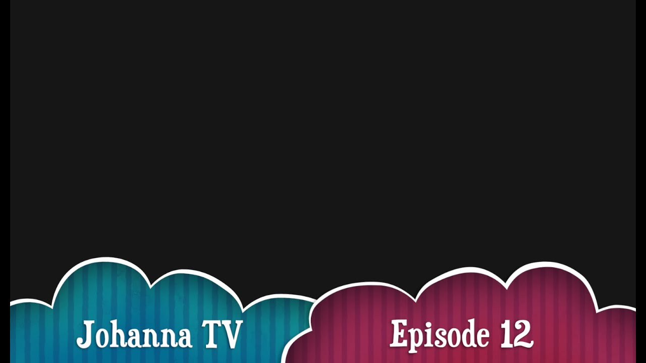 Johanna TV episode 12 : with Carla
