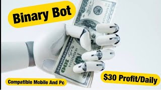 BINARY BOT IN ACTION $29 PROFIT  BOOKED