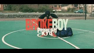 Phresh Kyd-Broke Boy