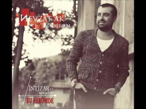Nevzat Ak - Al Beni Yarim [ 2013 © ARDA Müzik ]