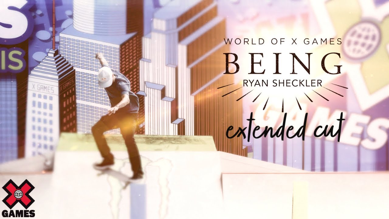 Ryan Sheckler: BEING EXTENDED CUT | World of X Games