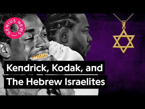 How The Hebrew Israelites Influence Kendrick Lamar and Kodak Black | Genius News