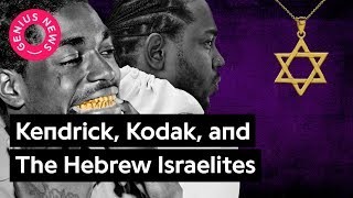 How The Hebrew Israelites Influence Kendrick Lamar and Kodak Black | Genius News thumbnail