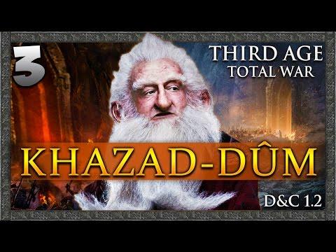 THE UNIFICATION OF MORIA! Third Age Total War: Divide & Conquer - Khazad-dûm Campaign #3