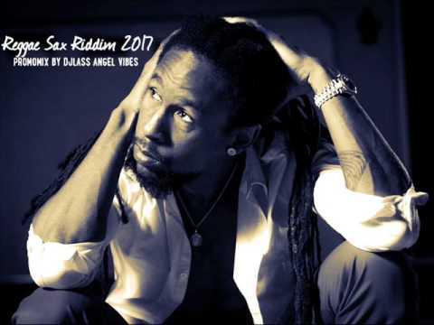 Reggae Sax Riddim Mix (Full) Feat. Sizzla, Jah Cure, Lutan Fyah, Turbulence(July 2017)