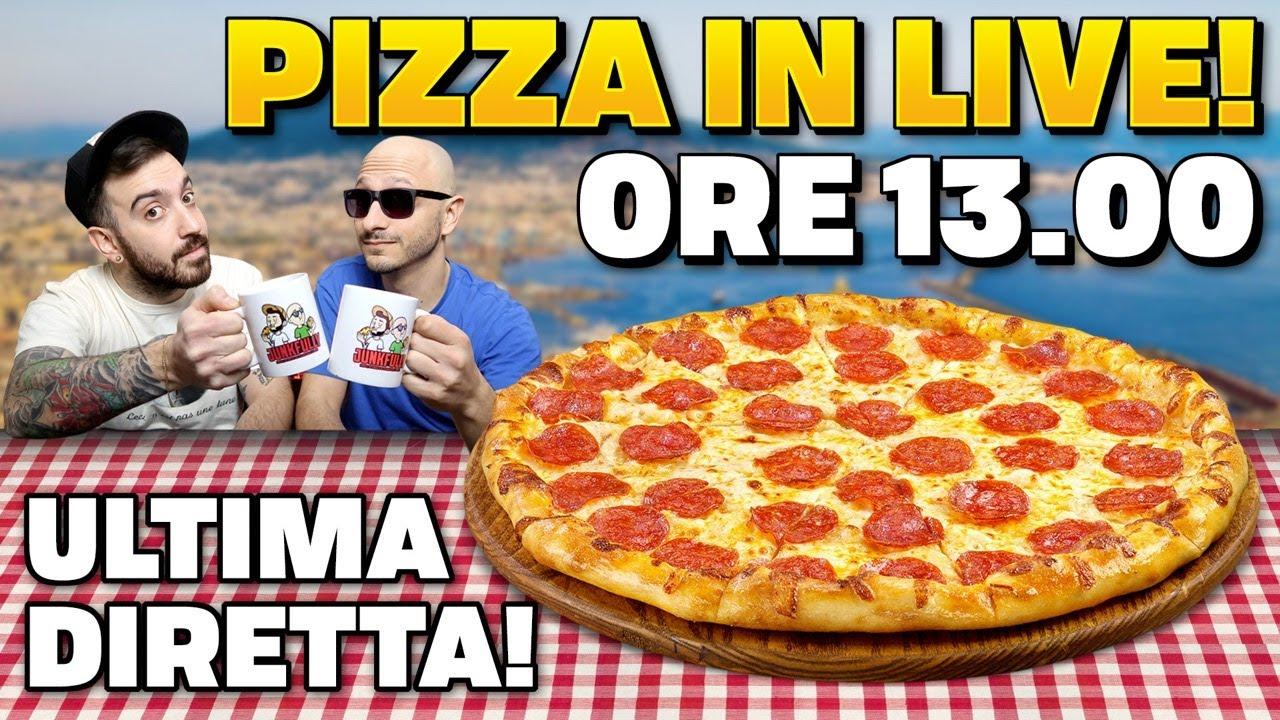 PIZZA IN LIVE! Ultima diretta e saluti