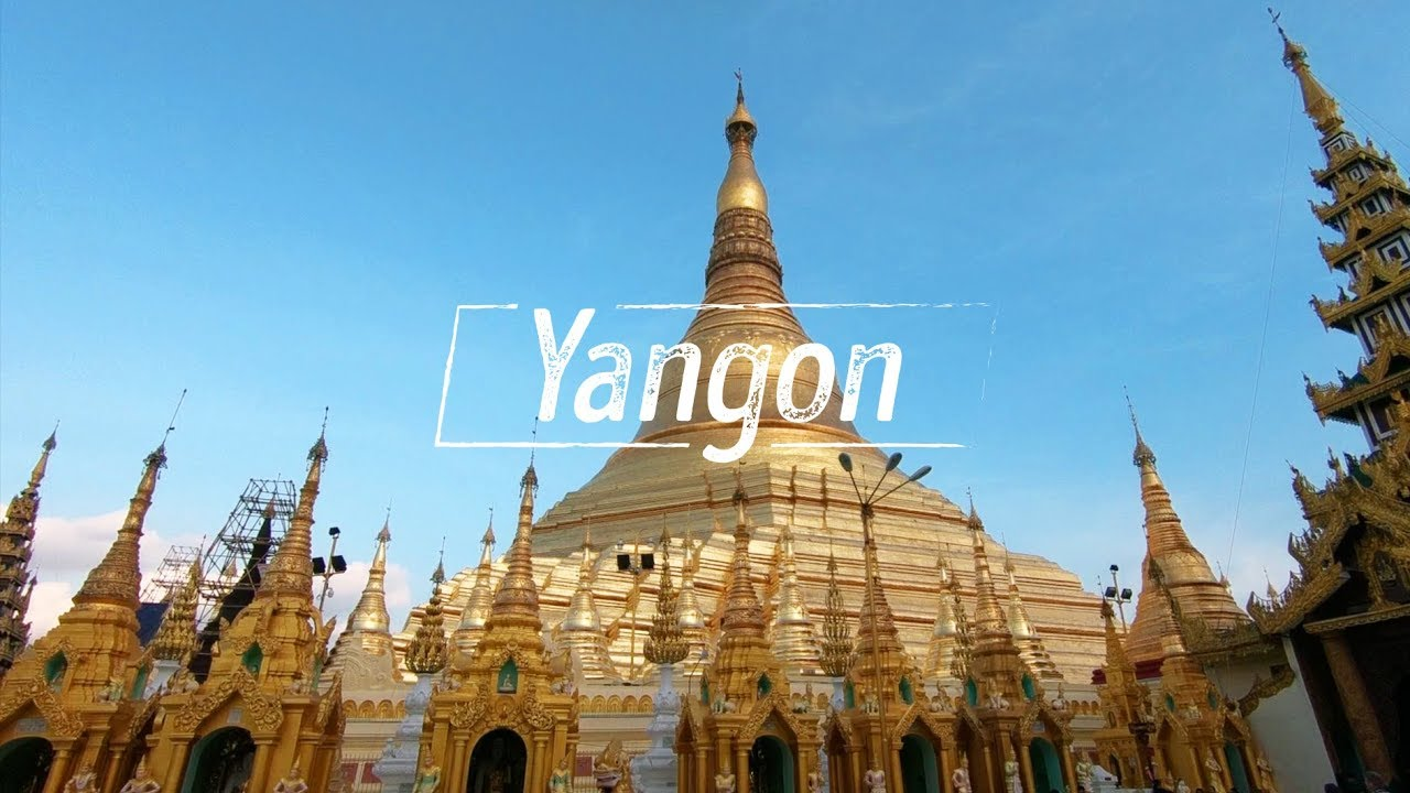Yangon - Myanmar và Chùa Shwedagon giàu nhất hành tinh  // Vlog