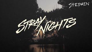 Cover images Stephen - Stray Nights