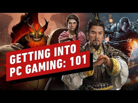 101 Guide To Getting Into PC Gaming