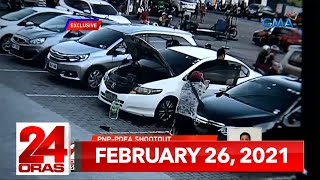 24 Oras Express: February 26, 2021 [HD]