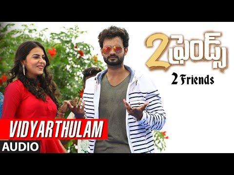 Vidyarthulam Full Audio Song || 2 Friends Telugu Movie || Suraj