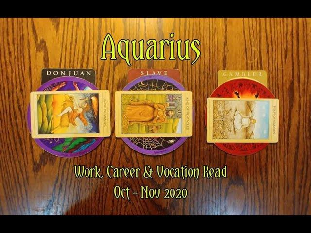 AQUARIUS: WORK, CAREER & VOCATION READ OCT + NOV 2020 = DON JUAN+SLAVE+GAMBLER ARCHETYPES