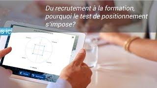 Le test de positionnement, du recrutement à la formation, pourquoi s'impose-t-il ?