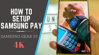 Samsung Pay Setup for Samsung Gear S3