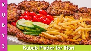 Iftari Kabab Platter Ramadan Special Part 2 Recipe in Urdu Hindi - RKK