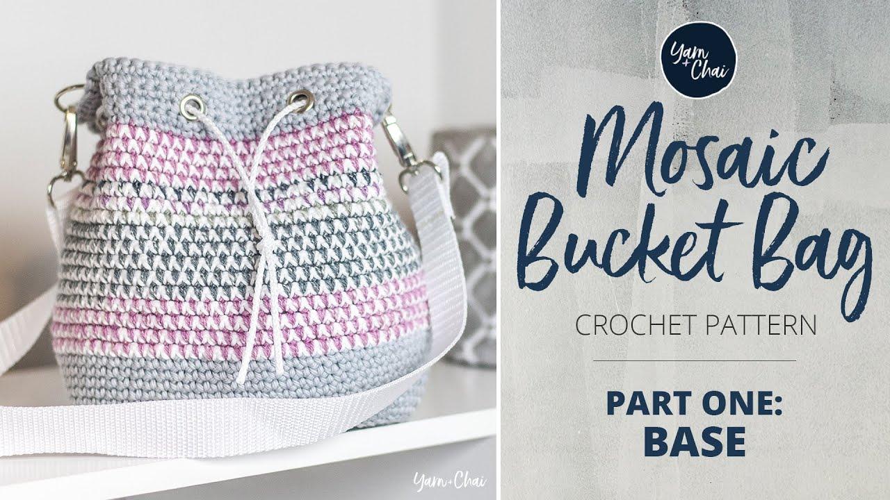 Mosaic Bucket Bag Crochet Along Part 1 Of 3 Youtube