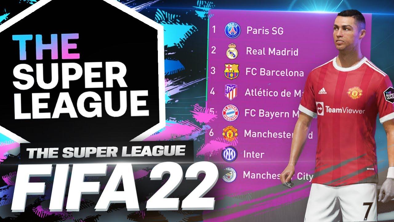 THE EUROPEAN SUPER LEAGUE NOW IN FIFA 22!!!