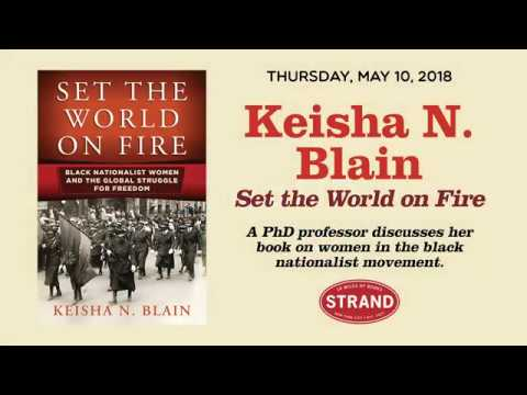 Keisha N. Blain: Set the World on Fire