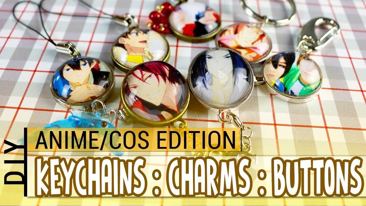 DIY : Custom Keychains, Buttons & Phonecharms : ANIME ...
