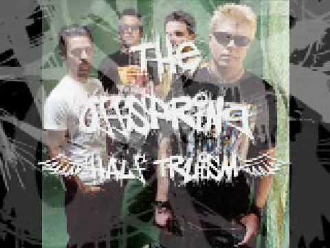 The Offspring  Half Truism +lyrics