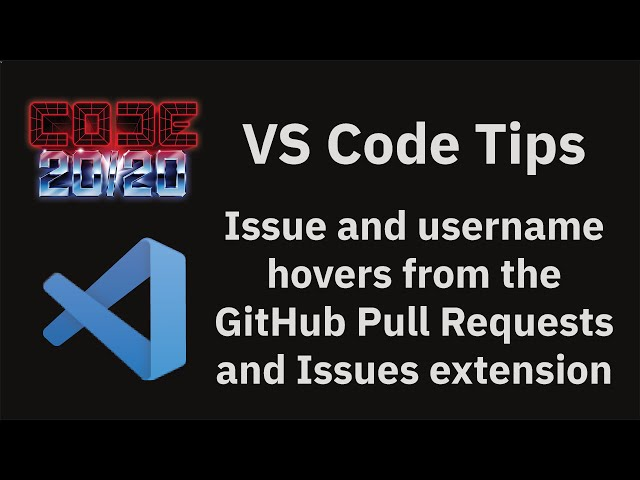 Issue and username hovers from the GitHub Pull Requests and Issues extension