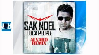 Sak Noel - Loca People (Alvaro Remix) ( New House Music 2011 )