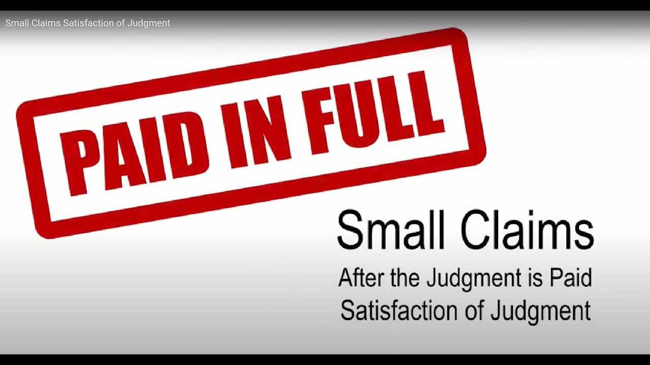 Small Claims Satisfaction of Judgment