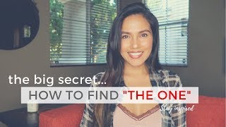 "How to Find ""The One"" 